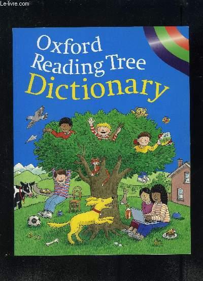 OXFORD READING TREE DICTIONARY- OUVRAGE POUR ENFANT EN ANGLAIS