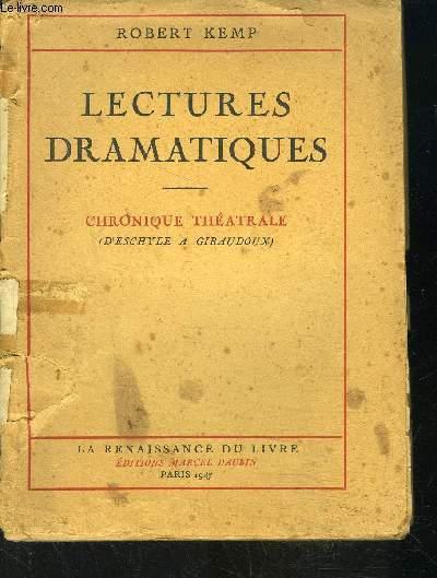 LECTURES DRAMATIQUES- CHRONIQUE THEATRALE- D ESCHYLE A GIRAUDOUX