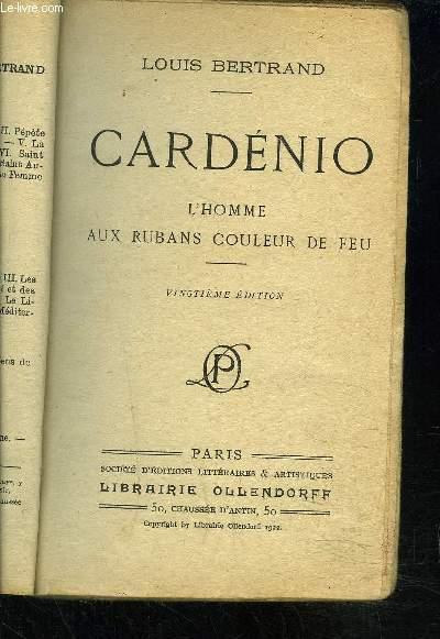 CARDENIO- L HOMME AUX RUBANS COULEUR DE FEU