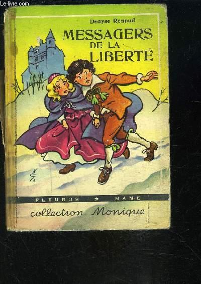 MESSAGES DE LA LIBERTE- COLLECTION MONIQUE