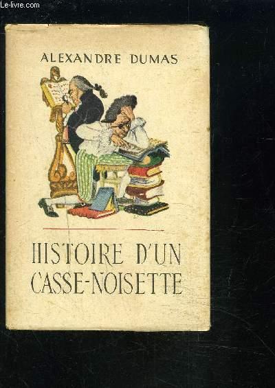 HISTOIRE D UN CASSE-NOISETTE- LA BIBLIOTHEQUE PRECIEUSE