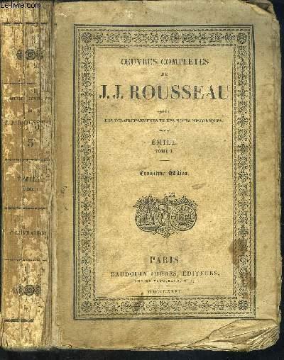 OEUVRES COMPLETES DE J.J.ROUSSEAU AVEC DES ECLAIRCISSEMENTS ET DES NOTES HISTORIQUES- TOME III- EMILE TOME 1