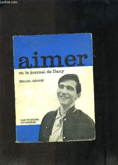 AIMER OU LE JOURNAL DE DANY