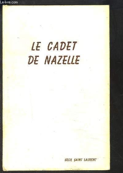 LE CADET DE NAZELLE