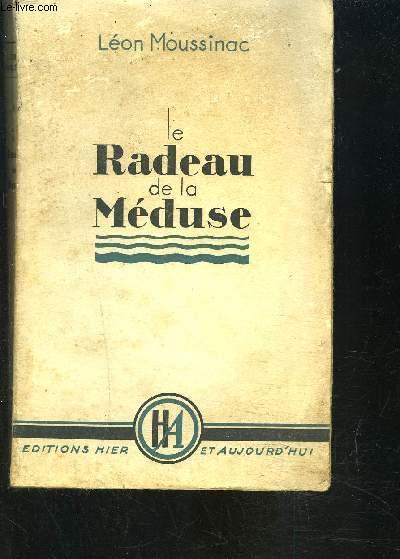 LE RADEAU DE LA MEDUSE