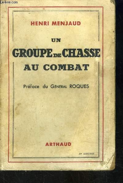 UN GROUPE DE CHASSE AU COMBAT- Historique du groupe de chasse 1/5