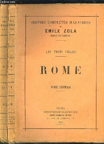 OEUVRES COMPLETES ILLUSTREES- LES TROIS VILLES: ROME- 2 TOMES EN 2 VOLUMES