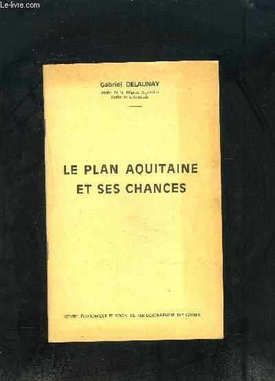 LE PLAN AQUITAINE ET SES CHANCES