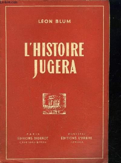 L HISTOIRE JUGERA