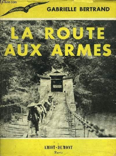 LA ROUTE AUX ARMES