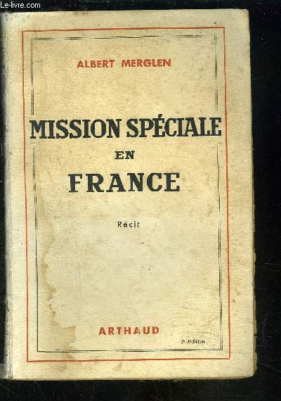 MISSION SPECIALE EN FRANCE- RECIT