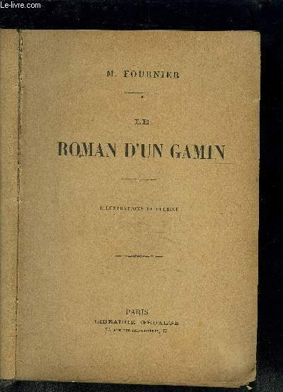 LE ROMAN D UN GAMIN