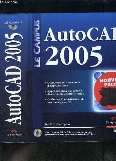 AUTOCAD 2005- LE CAMPUS- CDROM INCLUS