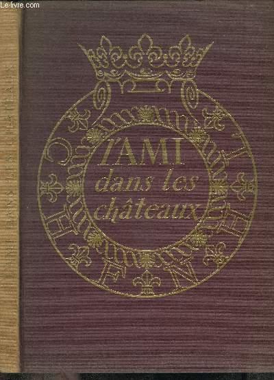 L AMI DANS LES CHATEAUX