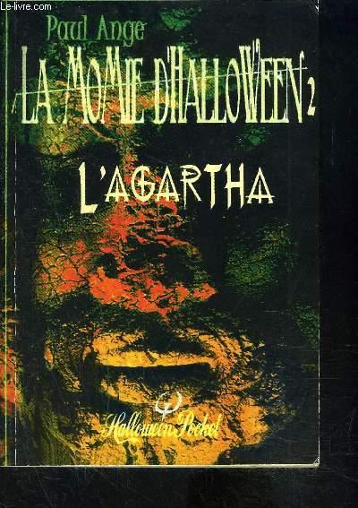 LA MOMIE D HALLOWEEN 2- L AGARTHA