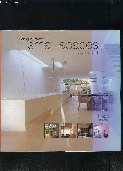 MAKING THE MOST OF SMALL SPACES- Ouvrage en anglais