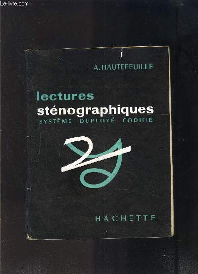 LECTURES STENOGRAPHIQUES SYSTEME DUPLOYE CODIFIE