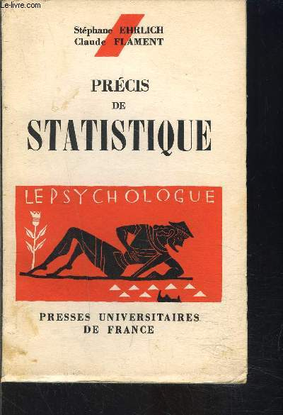 PRECIS DE STATISTIQUE- LE PSYCHOLOGUE