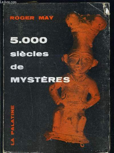 5.000 SIECLES DE MYSTERES