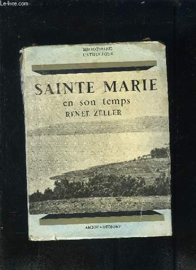 SAINTE MARIE EN SON TEMPS- BIBLIOTHEQUE CATHOLIQUE