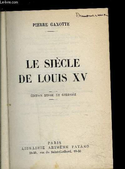 LE SIECLE DE LOUIS XV