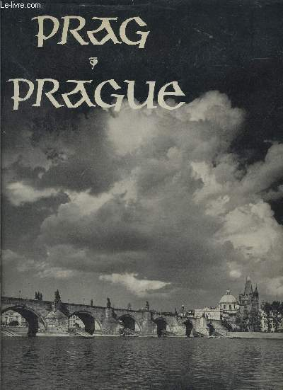 PRAGUE EN IMAGES- En allemand, français, anglais
