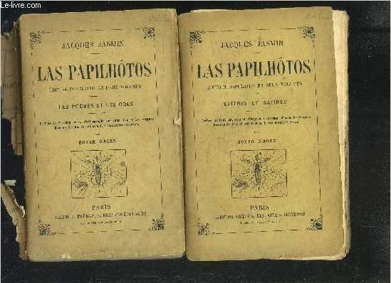LAS PAPILHOTOS EDITION POPULAIRE EN DEUX VOLUMES- TOME 1: LES POEMES ET LES ODES- TOME 2: LES SATIRES ET LES EPITRES