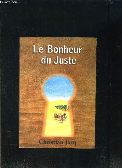 LE BONHEUR DU JUSTE