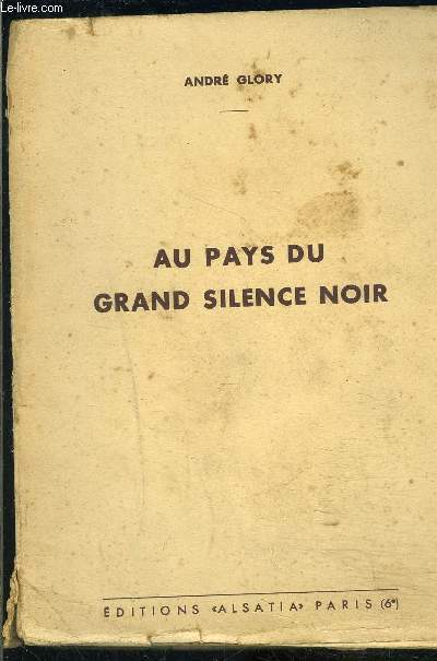 AU PAYS DU GRAND SILENCE NOIR