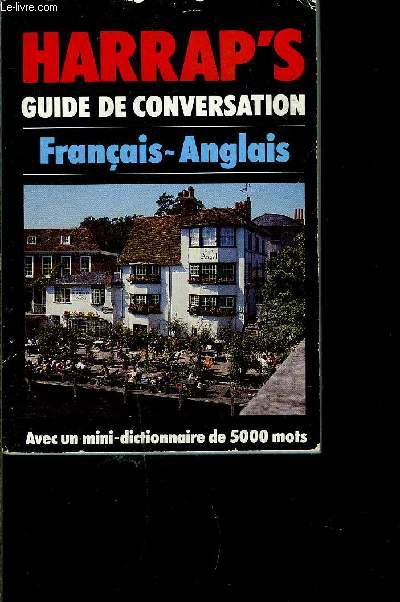 HARRAP S GUIDE DE CONVERSATION FRANCAIS- ANGLAIS