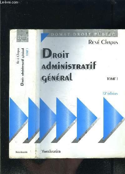 DROIT ADMINISTRATIF GENERAL- TOME 1-  DOMAT DROIT PUBLIC