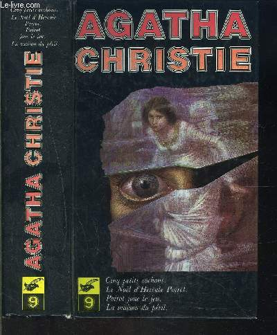 OEUVRES COMPLETES D AGATHA CHRISTIE VOLUME IX- CINQ PETITS COCHONS- LE NOEL D HERCULE POIROT- POIROT JOUE LE JEU- LA MAISON DU PERIL- 1 SEUL VOLUME