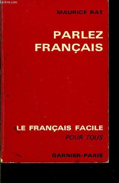 PARLEZ FRANCAIS- LE FRANCAIS FACILE POUR TOUS