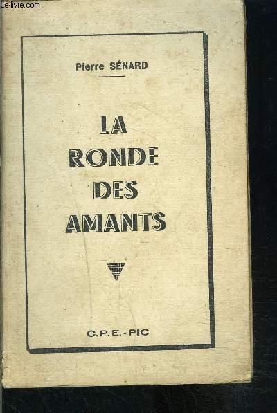 LA RONDE DES AMANTS