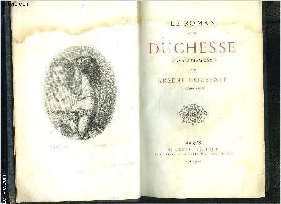 LE ROMAN DE LA DUCHESSE- HISTOIRE PARISIENNE