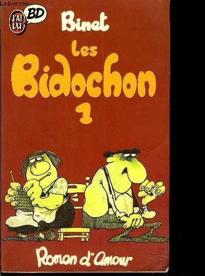 LES BIDOCHONS 1- ROMAN D AMOUR