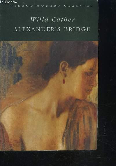 ALEXANDER S BRIDGE- Texte en anglais