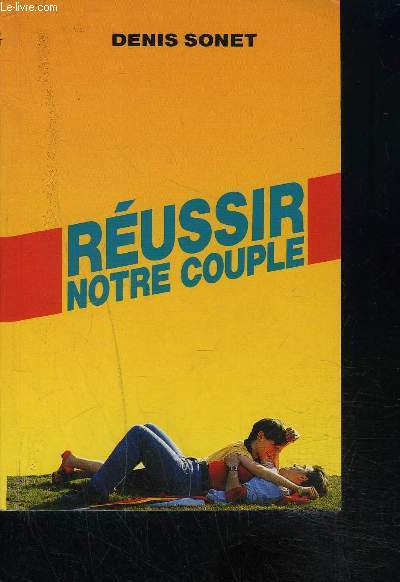 REUSSIR NOTRE COUPLE