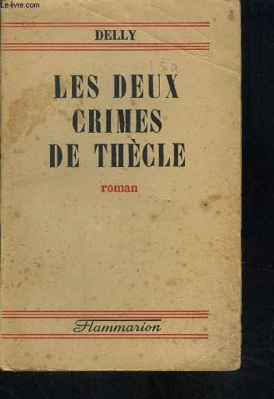 LES DEUX CRIMES DE THECLE