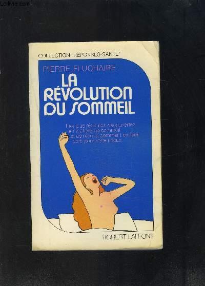 LA REVOLUTION DU SOMMEIL