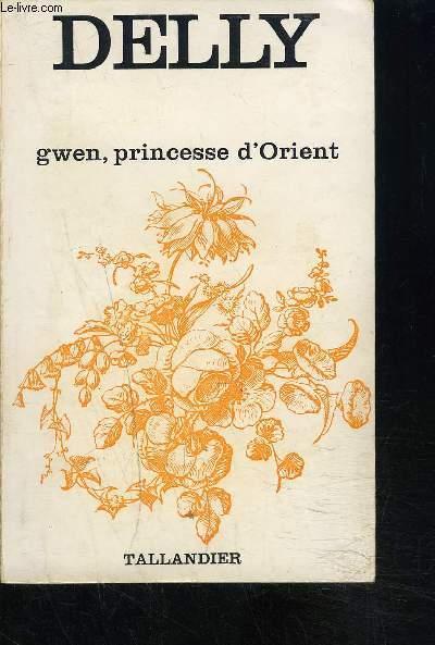 GWEN PRINCESSE D ORIENT