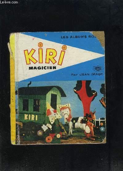 KIRI MAGICIEN- LA MALE MAGIQUE- LE SIMULACRE
