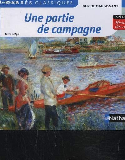 UNE PARTIE DE CAMPAGNE- TEXTE INTEGRAL- CARRES CLASSIQUES- SPECIAL HISTOIRE DES ARTS