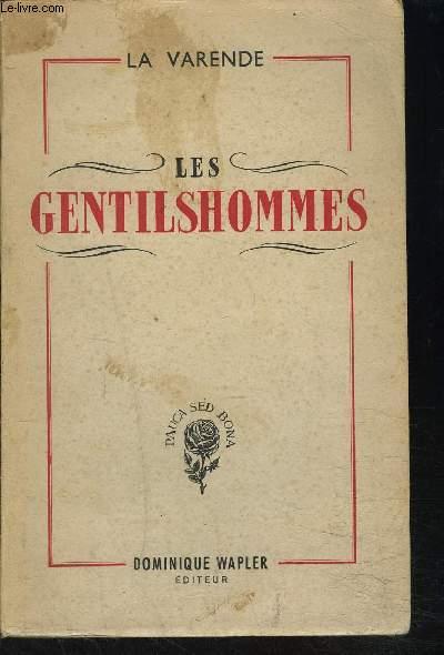 LES GENTILSHOMMES