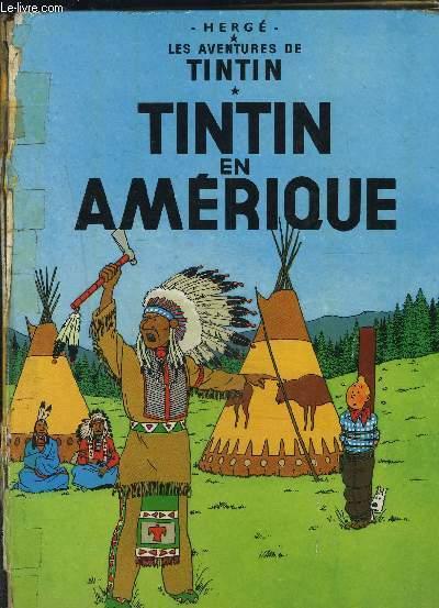 LES AVENTURES DE TINTIN- TINTIN EN AMERIQUE