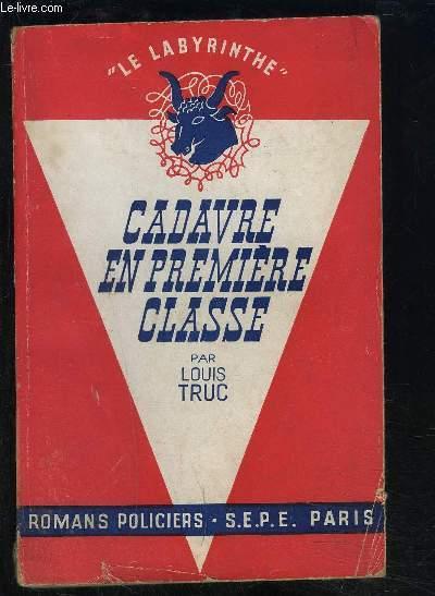 CADAVRE EN PREMIERE CLASSE- COLLECTION LE LABYRINTHE
