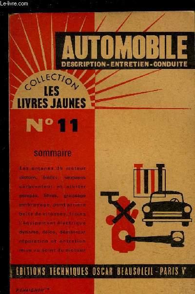 AUTOMOBILE- DESCRIPTION- ENTRETIEN- CONDUITE- COLLECTION LES LIVRES JAUNES N°11