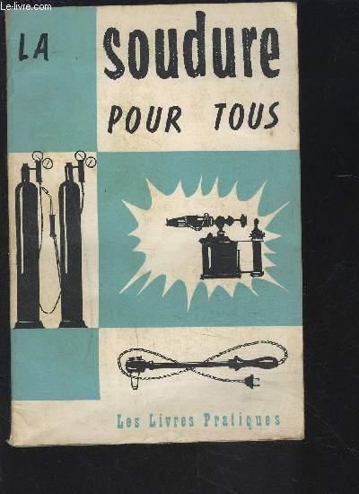 LA SOUDURE POUR TOUS