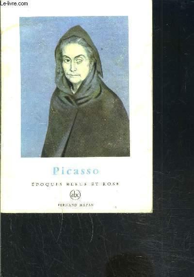 PICASSO 3- EPOQUES BLEUE ET ROSE- PETITE ENCYCLOPEDIE DE L ART