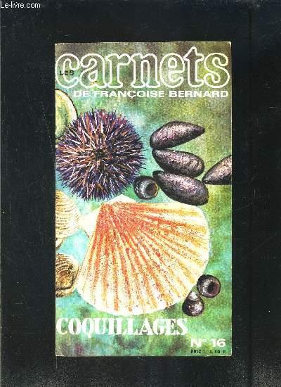 LES CARNETS DE FRANCOISE BERNARD- N°16- COQUILLAGES- Revue de cuisine pratique pour une alimentation moderne